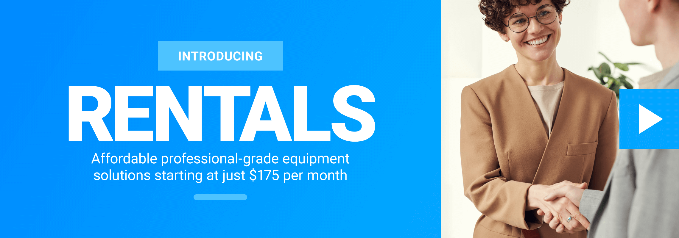 Introducing: RENTALS - Affordable hardware options
